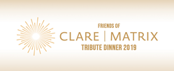 Friends of CLARE|Matrix Tribute Dinner 2019