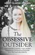 The Obsessive Outsider