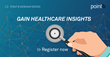 Point B Complimentary Webinar: Agile and Competitive in Healthcare – How to Transform Data-Driven Decision Making
