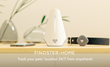 Findster launches Home: track your pet's location anytime, anywhere, seamlessly and without monthly fees
