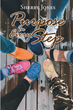 "Sherry Jones's newly released ""Purpose In Every Step"" is an engaging tome of purpose-driven steps to achieve weight loss"