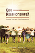"William R. Wilson, Jr.'s newly released ""Got Relationships? "" is a powerful 31-day devotional geared to establishing better and stronger relationships"