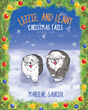 "Marlene Sauriol's newly released ""Lizzie and Lenny: Christmas Tails"" is a heartwarming tale of two dogs and their adventures during Christmastime"