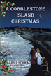 "Author Mary I. Schmal's newly released ""A Cobblestone Island Christmas"" is a fun, captivating tale about the value of a Christ-centered Christmas."