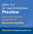 Scaled Agile Launches Preview of SAFe® 5.0 With Full Focus on Enabling Business Agility