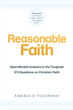 "Author Americo Tulipano's new book ""Reasonable Faith"" is a thought-provoking collection of timeless faith-based questions about God and the vicissitudes of human life."