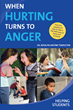 "Author Dr. Rosalyn Anstine Templeton's newly released ""When Hurting Turns To Anger"" is a highly practical guide that helps teachers deal with anger in students"