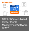 Introducing BIXOLON's web-based Printer Profile Management Software, XPM™