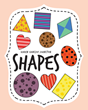 "Author Karen Vanscoy Johnston's new book ""Shapes"" is an engaging children's book with infectious rhymes to capture the attention of young readers"