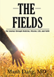Read Inspirational Pieces of Wisdom in Manh Dang's New Book, The Fields