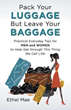 New book highlights the importance of leaving baggage behind and moving toward success
