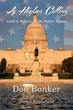 Join Don Bonker as He Looks Back on His Journey from the Dance Studio to the US Congress in His New Book, A Higher Calling