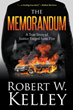 Trial Lawyer Robert W. Kelley Hits Best Seller With New Book: The Memorandum