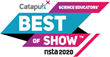 Catapult X Announces New Awards Program, Science Educators' Best of Show™, to Debut at the NSTA National Conference in Boston