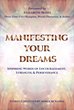 Manifesting Your Dreams Book Release – 12/12, Foreword by Three-Time USA Olympian, World Champion, and Author Elizabeth Beisel