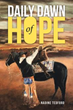 Ranch wife reveals daily struggles and coping mechanisms in 'Daily Dawn of Hope'
