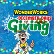 WonderWorks Gave Away Over 2,000 Admission Tickets, with More to Come in December Days of Giving