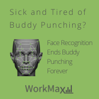 Buddy punching is when an employee clocks IN their co-worker when they're not at work yet or clocks OUT and employee after they have left for the day. Using face recogition in an employee time tracking solution like WorkMax TIME helps businesses eliminate