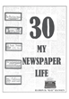 "Author Ramon D. ""Ray"" Hansen's new book ""30- My Newspaper Life"" is the compelling memoir of an old-school newspaperman reflecting upon a career spanning seven decades"