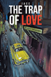 "Author Jace's new book ""The Trap of Love"" is a three-part memoir recounting his days in 1970s-era New York City at the Columbia University Film School"