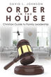 "David L. Johnson's newly released ""Order in the House"" is an essential guide to help the man to accomplish the leading his family and creating a God-centered home"