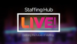 StaffingHub Live Releases Free Streaming Content from Leaders at Adecco, Randstad, Supplemental Health Care, and More