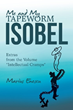 Escape from Overzealous Political Correctness and Appreciate Humanity in Whimsical New Satire Book 'Me and My Tapeworm Isobel'