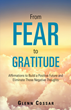 Dispel Negativity and Find Gratitude With Affirmations Featured in New Motivational Book