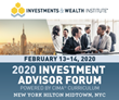 Leading experts among featured speakers at the Investments and Wealth Institute's Investment Advisor Forum in NYC, February 13-14