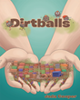 "Children's Book Author Jada Cooper's new book ""Dirtballs"" Teaches Kids the Virtues of Hygiene"