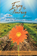 "Author Angela Wainwright's newly released ""Enjoy the Journey"" is a daily devotional full of scripture-inspired wisdom and advice for women"
