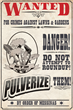 PULVERIZE PROMOTIONAL WANTED POSTER SIGN