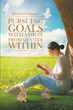 "Author Michael Gunner's new book ""Pursuing Goals with Vision from Quotes Within"" is a collection of essays aimed at energizing readers to set goals and achieve them"