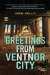 Greetings From Ventnor City: The Popular Meg Daniels Series of Jersey Shore Mysteries Is This Winter's Featured Release From the Publisher of Boardwalk Empire