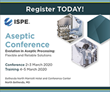 ISPE Gathers Global Aseptic Leaders to Discuss Trends and Innovations