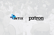 Prominent Presence for Patron Technology at INTIX 2020 Conference