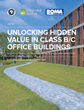 BOMA Announces New Report Detailing How to Unlock Hidden Value in Class B and C Office Buildings
