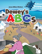 "James William Minthorn's newly released ""Dewey's ABCs: Would you like to see Dewey's ABCs?"" brings an amusing illustration as Dewey teaches the little ones his ABCs"