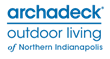 Archadeck Outdoor Living Opens New Location in Northern Indianapolis
