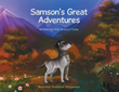 Join Samson on His Journey as He Finds Adventures and Love Along His Way