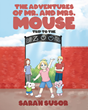 "Author Sarah Susor's New Children's Book ""Trip to the Zoo"" is the Debut of the Mr. and Mrs. Mouse Serie"
