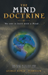 Author Reveals Steps to Decode the Mind and Achieve Higher Understanding of God in New Book 'The Mind Doctrine'