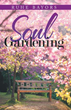 Spiritual book proposes that we should nurture our souls as we would a garden — with love and tenderness
