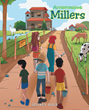 "Jeffrey Baer's Newly Released ""Adventuresome Millers"" Is a Masterful Storybook That Teaches Children a Lesson From Ephesians 6:1"