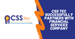 CSS Tec Successfully Partners with Financial Services Company
