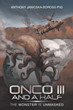 A blend of action, adventure, romance and horror await readers in 'Onco III and a Half'