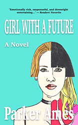 Parker Ames debut novel -Girl with a future - receives rave reviews from critics