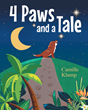 "Author Camille Klump's New Book ""Four Paws and a Tale"" Is a Charming Children's Story Charting the Lives of a Newborn Puppy and the Little Girl Who Loves Him"