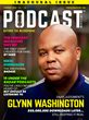"PODCAST Magazine Launches February 2020: Inaugural Issue Features Top Podcaster Glynn Washington, Host of ""Snap Judgment"""