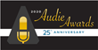 AUDIO PUBLISHERS ASSOCIATION ANNOUNCES FINALISTS FOR THE 25TH AUDIE AWARDS®. Winners to be revealed at the Audie Awards® Gala on March 2, 2020.